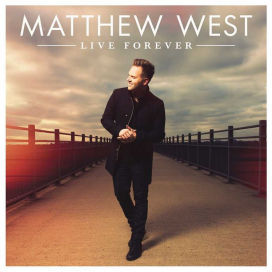 live forever matthew west