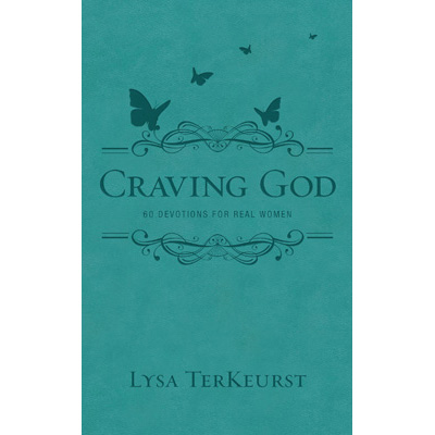 craving God lysa Terkeurst